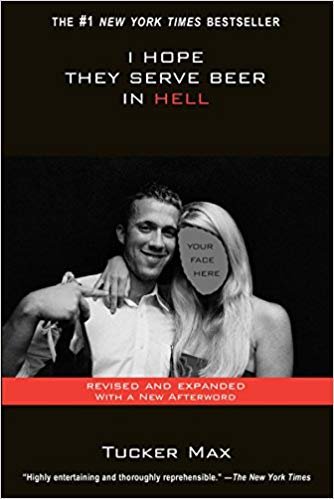 Tucker Max - I Hope They Serve Beer In Hell Audio Book Free