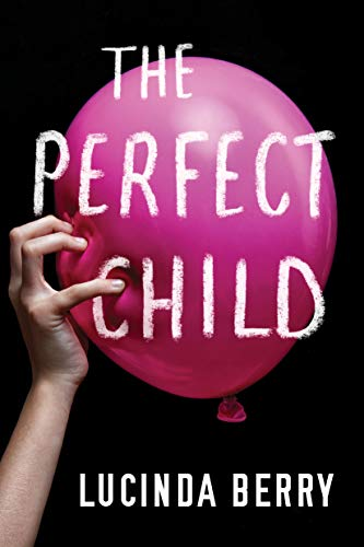 Lucinda Berry - The Perfect Child Audio Book Free