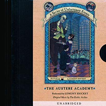 Lemony Snicket - The Austere Academy Audio Book Free