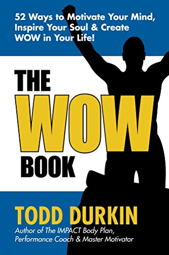 Todd Durkin - The WOW Book Audio Book Free