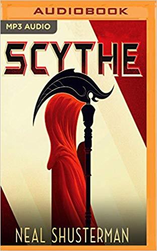 Neal Shusterman - Scythe Audio Book Free