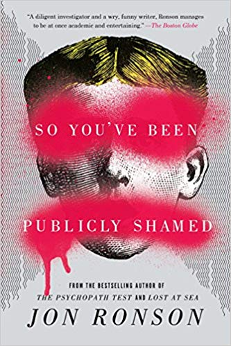 Jon Ronson - So You've Been Publicly Shamed Audio Book Free