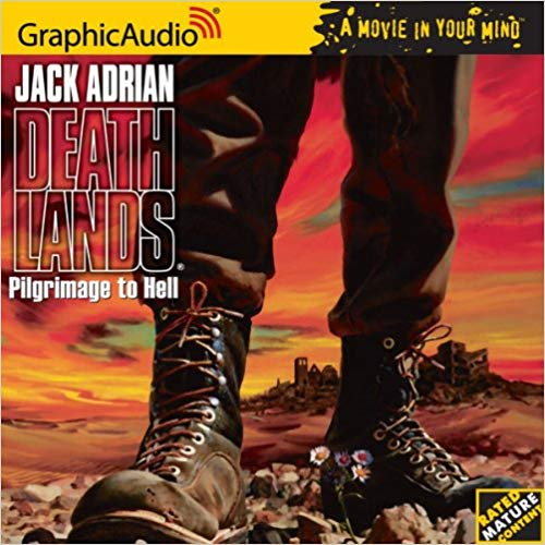 James Axler - Deathlands # 1 -Pilgrimage to Hell Audio Book Free