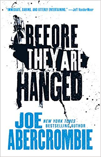Joe Abercrombie - Before They Are Hanged Audio Book Free