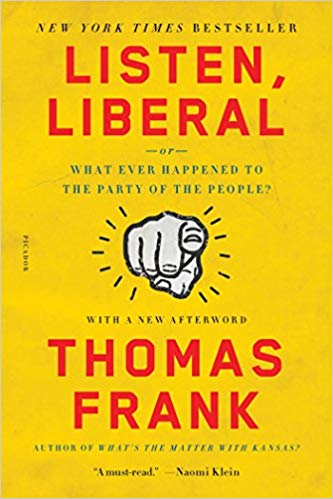 Thomas Frank - Listen, Liberal Audio Book Free