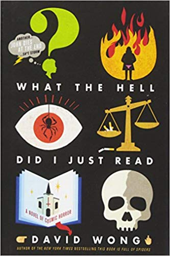 David Wong - What the Hell Did I Just Read Audio Book Free